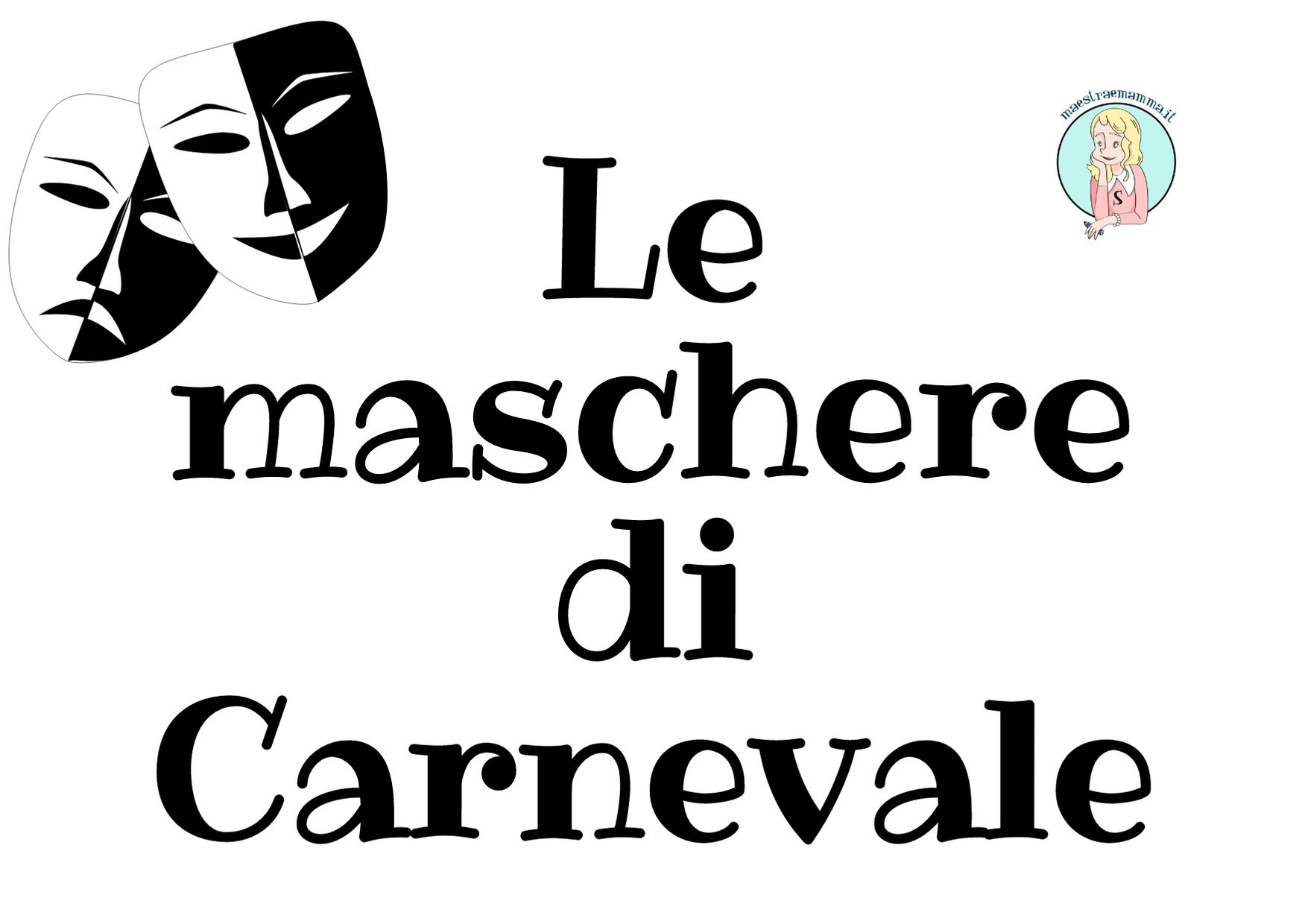 Scheda didattica Carnevale: Le maschere di Carnevale