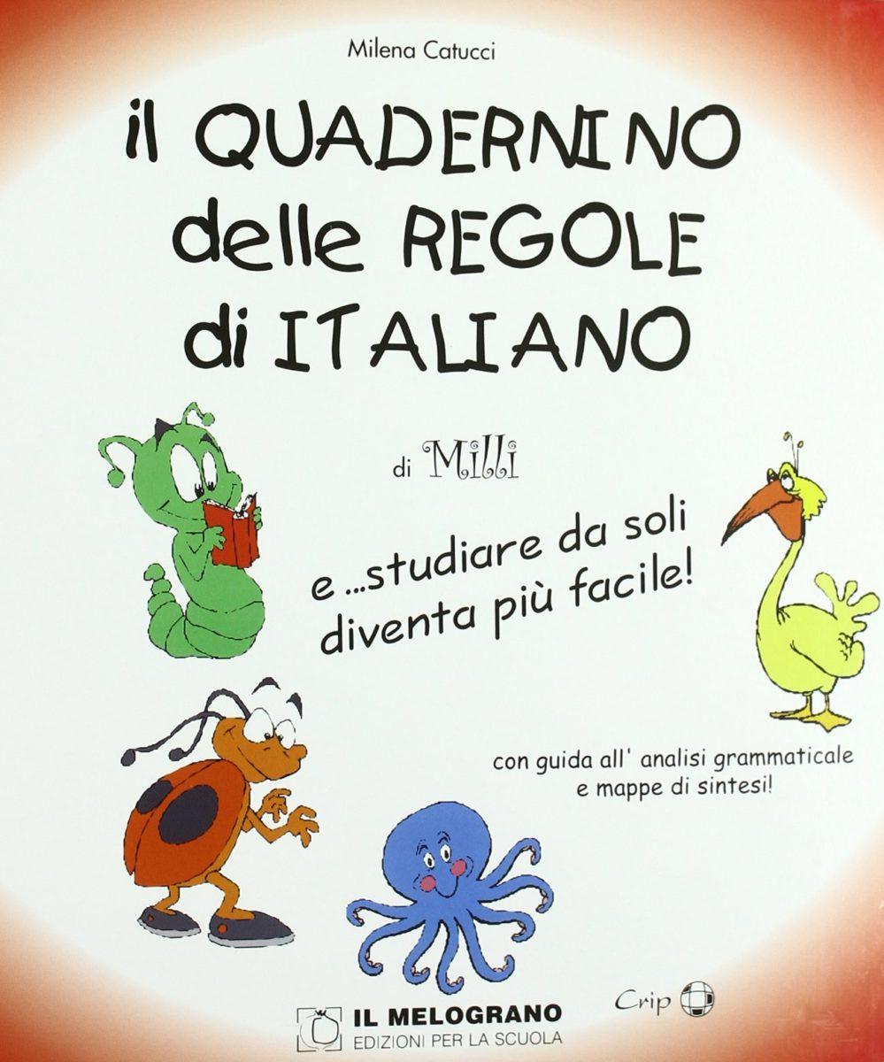 Il Quadernino Delle Regole Di Italiano Il Melograno Editore