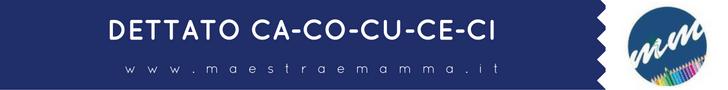 dettato ortografico suoni ca-co-cu-ce-ci
