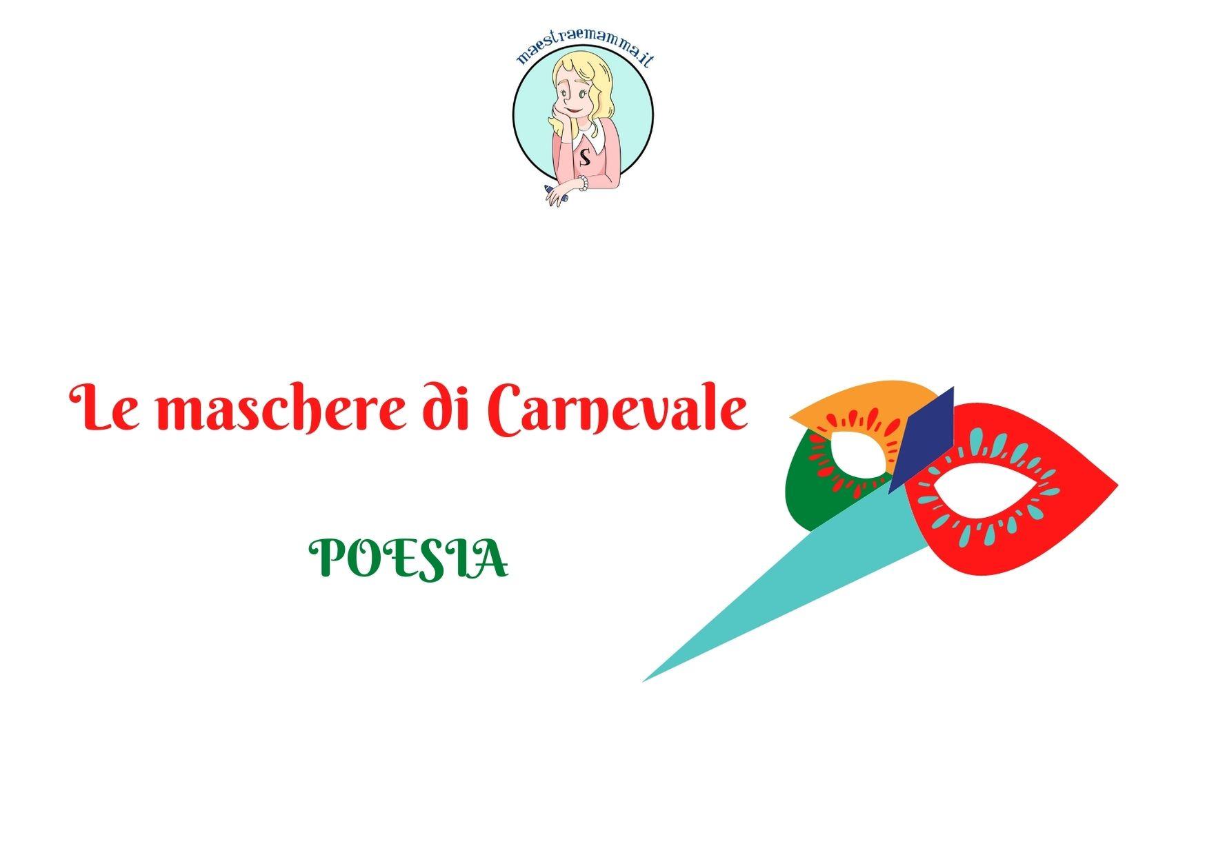 """Poesia di Carnevale scuola primaria: """"Le maschere di Carnevale"""""""