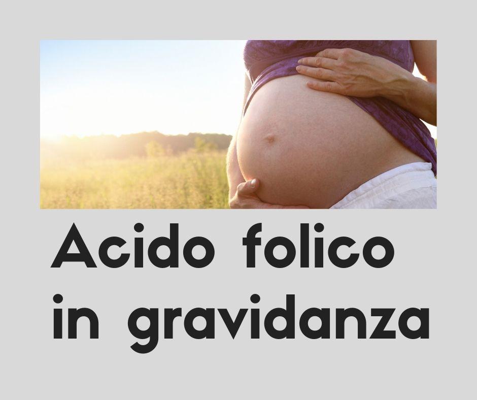Dieta equilibrata e sana in gravidanza e acido folico