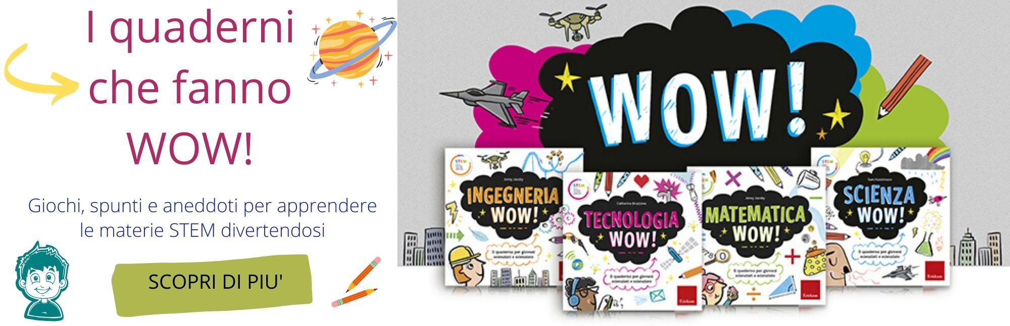 i quaderni che fanno wow giochi e stunti aneddoti per apprendere le materie stem scuola primaria casa editrice erickson