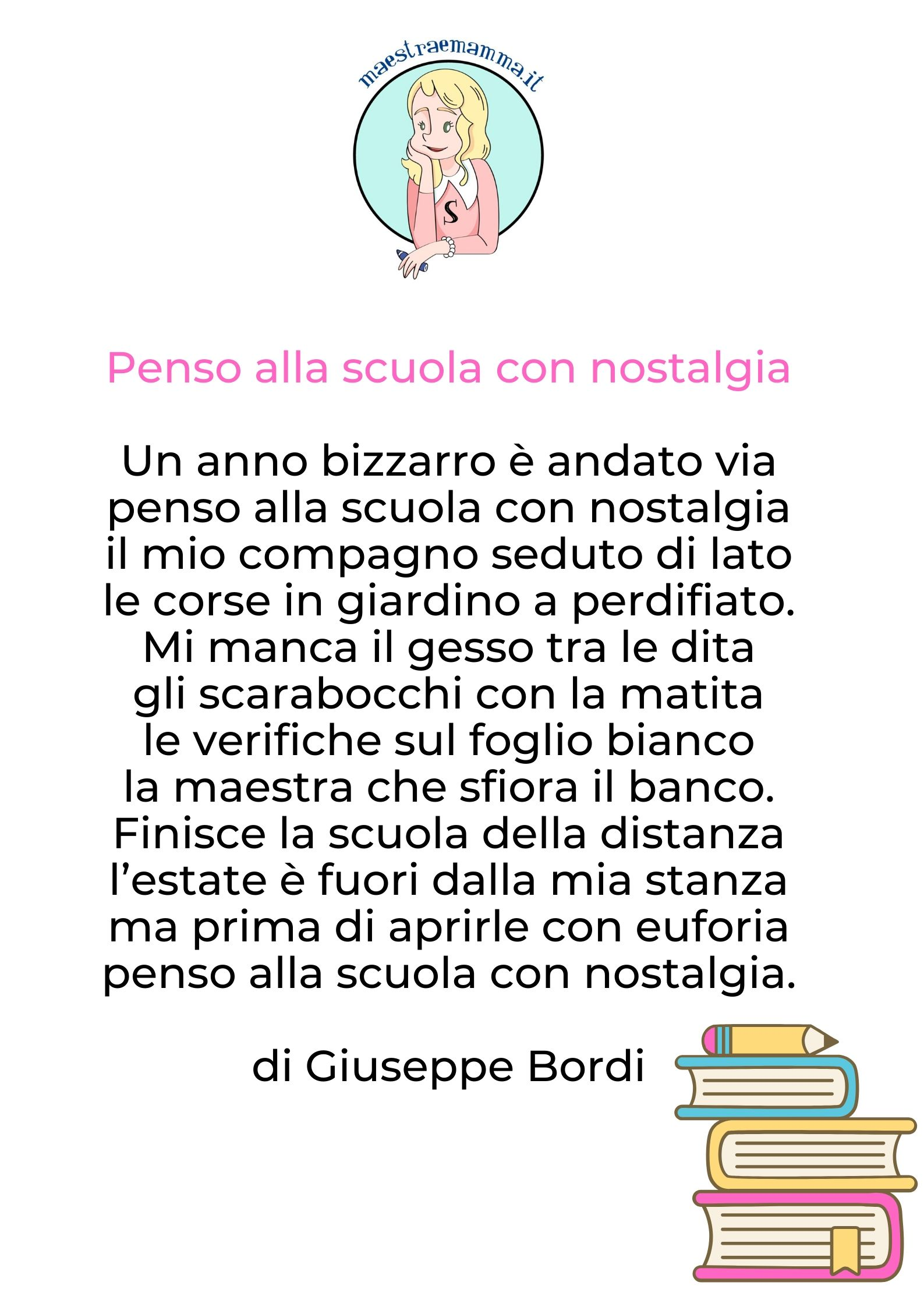 Penso alla scuola con nostalgia - poesia di Giuseppe Bordi -FINE ANNO SCOLASTICO - POESIA PER BAMBINI