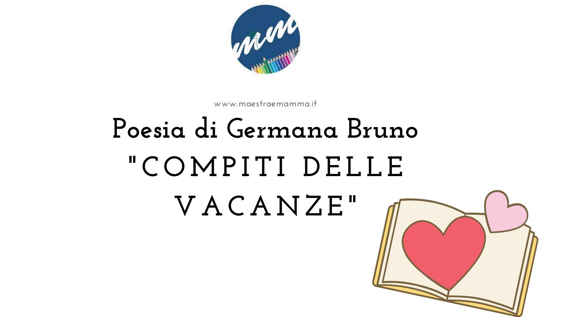 Poesia di Germana Bruno: COMPITI DELLE VACANZE