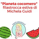 pianeta cocomero filastrocca estate michela guidi