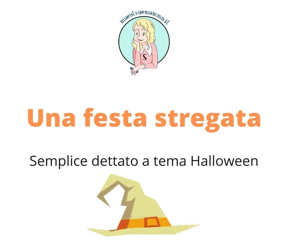 Dettato Halloween – classe seconda e terza scuola primaria