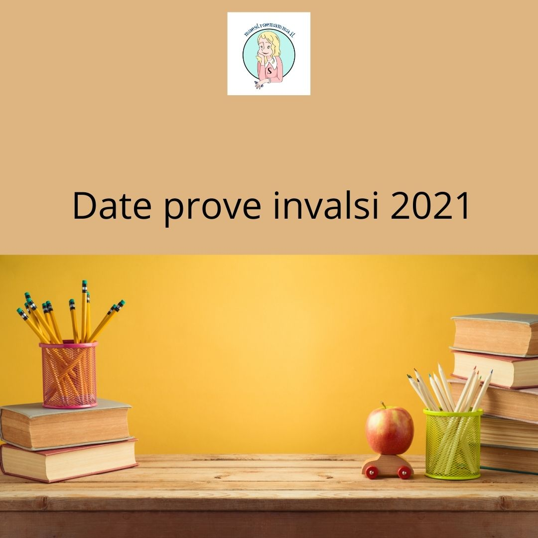 Date Prove Invalsi 2021 Scuola Primaria