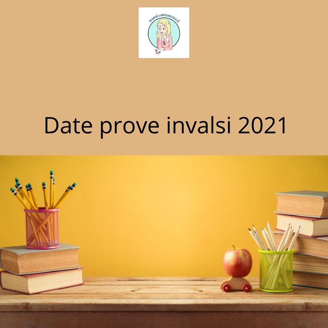 DATE PROVE INVALSI 2021