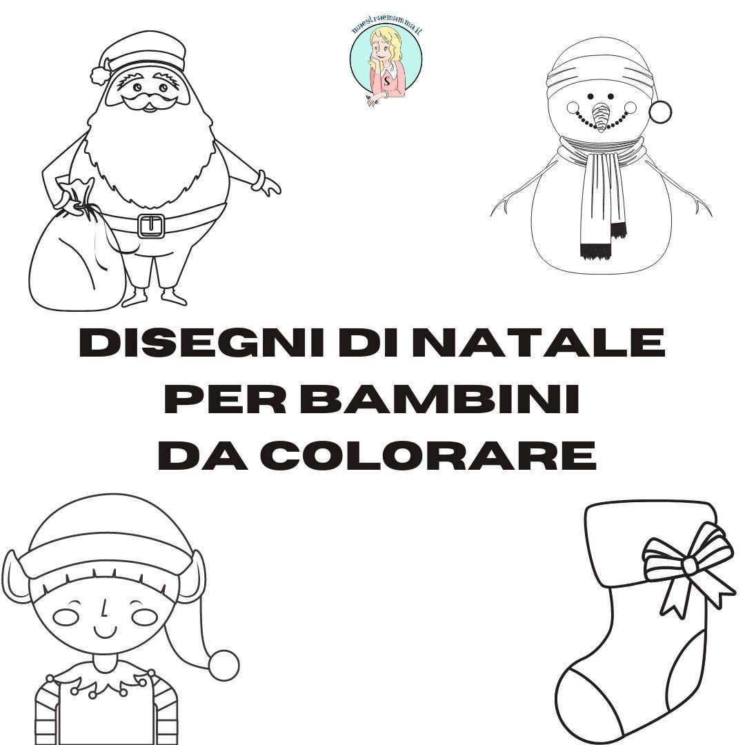 Disegni Di Natale Per Bambini Da Colorare Maestraemamma Risorse