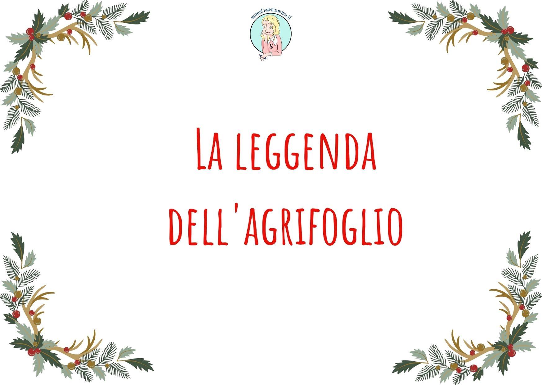 La leggenda dell'agrifoglio – Natale