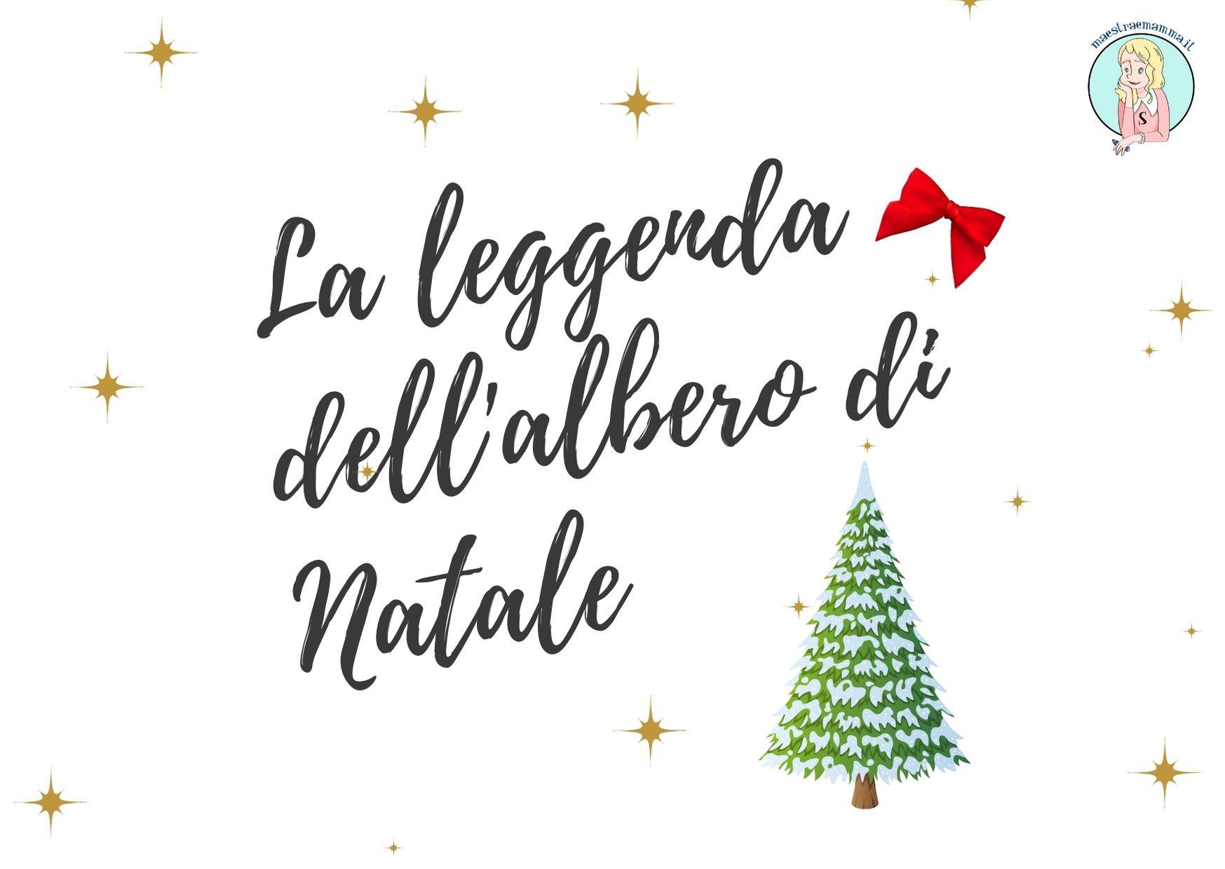 Lavoretti Di Natale Classe Seconda.La Leggenda Dell Albero Di Natale Letture Di Natale Per Bambini