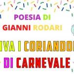 """""""Viva i coriandoli di Carnevale"""" poesia di Gianni Rodari"""