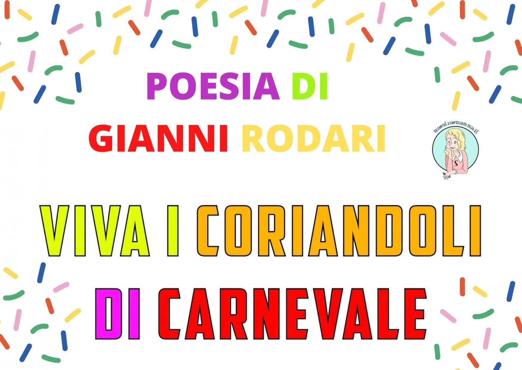 Viva i coriandoli di Carnevale Gianni Rodari – Poesia