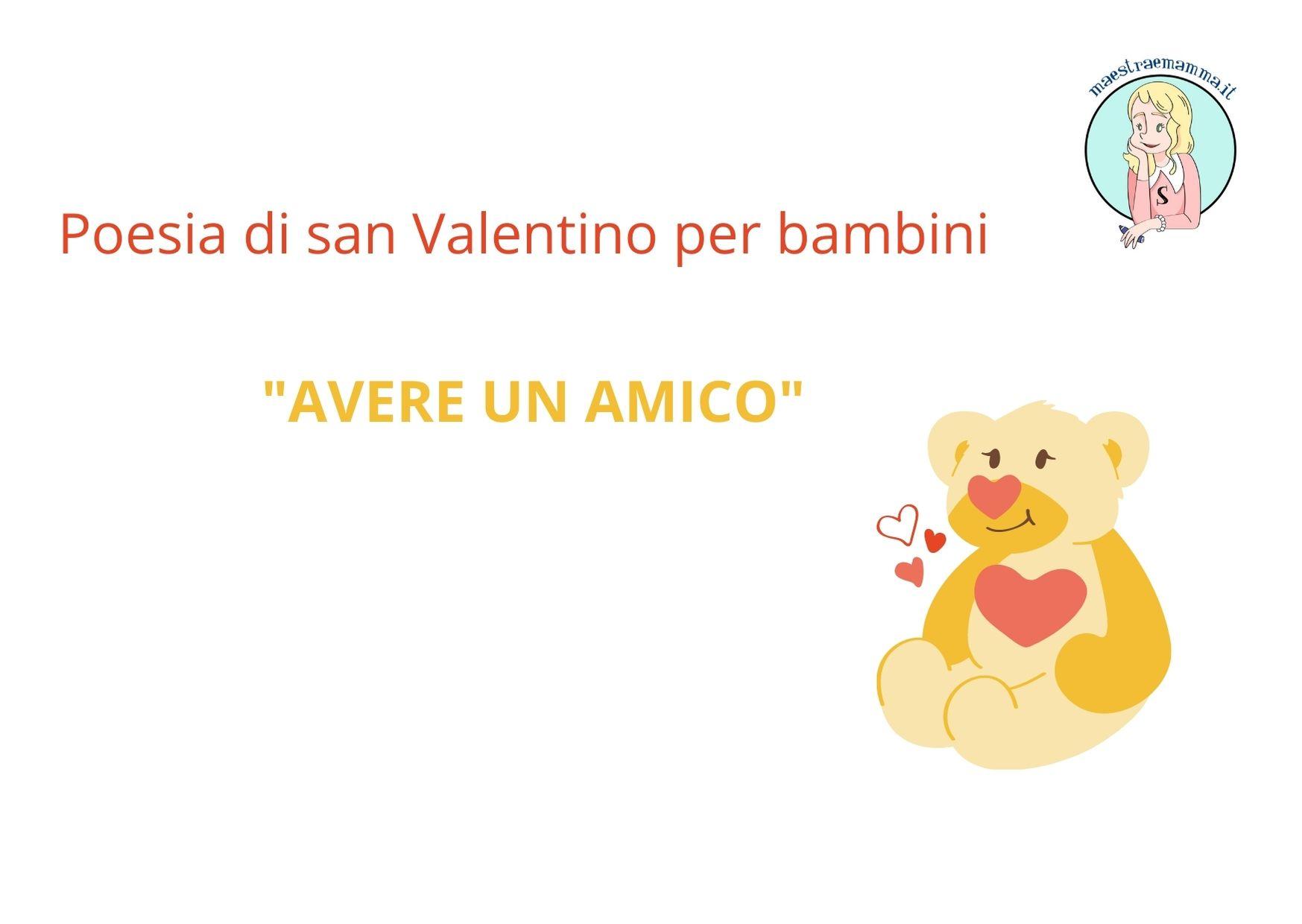 """Poesia San Valentino per bambini: """"Avere un amico"""""""
