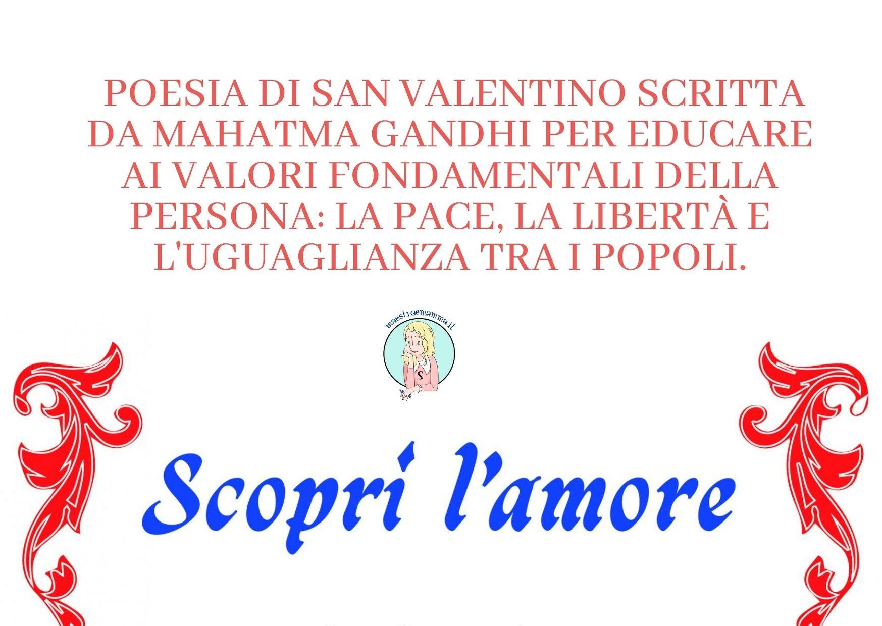 """Poesia di San Valentino di Mahatma Gandhi – """"Scopri l'amore"""""""