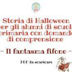 Storia di Halloween per gli alunni di scuola primaria con domande di comprensione - Il fantasma fifone - PDF da scaricare